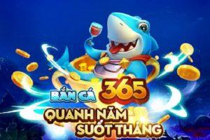 Bắn Cá 365